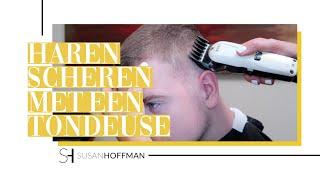 HOE MOET JE  HAREN OPSCHEREN MET EEN TONDEUSE | HAIR