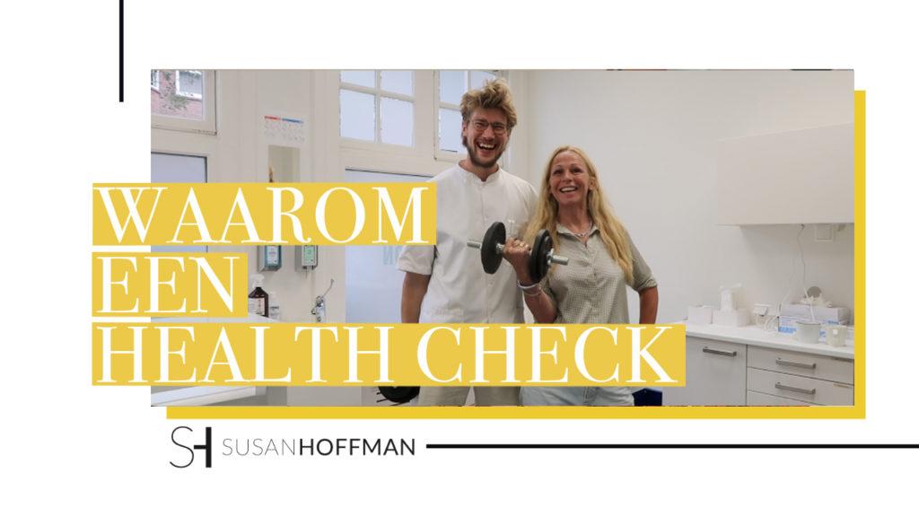 WAAROM EEN HEALTH CHECK